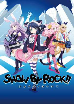 Capa do anime Show by Rock!!!