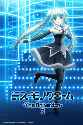 Miss Monochrome – The Animation 3° temporada