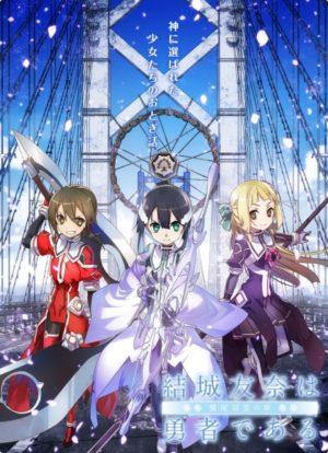 Capa do anime Yuuki Yuuna wa Yuusha de Aru: Yuusha no Shou