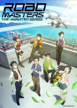 Capa do anime RoboMasters the Animated Series